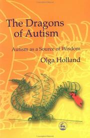 Cover of: The Dragons of Autism | Olga Holland