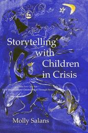 Cover of: Storytelling With Children in Crisis | Molly Salans