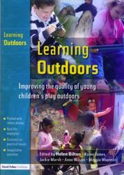 Cover of: Learning Outdoors  Improving the Quality of Young Children