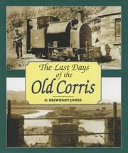 Cover of: Last Days of the Old Corris