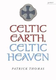 Celtic Earth, Celtic Heaven by Patrick Thomas