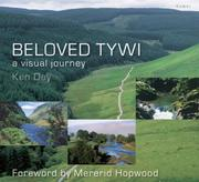 Cover of: Beloved Tywi A Visual Journey