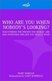 Cover of: Who Are You When Nobody Is Looking
