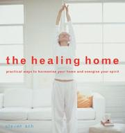 Cover of: The Healing Home | Stephen Ash