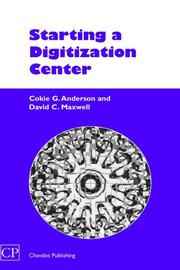 Cover of: Starting a Digitization Center (Chandos Series for Information Professionals) | Cokie G Anderson