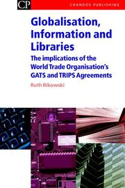 Cover of: Globalisation, Information and Libraries | Ruth Rikowski