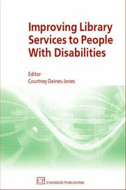 Cover of: Improving Library Services to People with Disabilities (Chandos Series for Information Professionals) | Courtney Deines-Jones