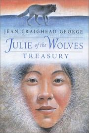 Cover of: Julie of the Wolves Treasury Three Complete Novels