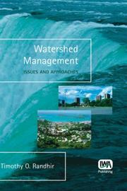 Cover of: Watershed Management - Issues and Approaches | T, O Randhir