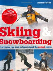 Cover of: Skiing & Snowboarding | Rosanne Cobb