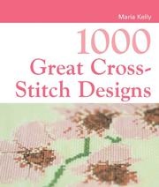 Cover of: 1000 Great Cross-Stitch Designs (1000 Great)