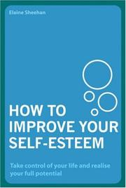Cover of: How to Improve Your Self-Esteem