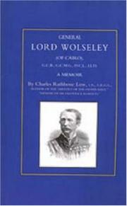 Cover of: General Lord Wolseley of Cairo | Charles Rathbone Low