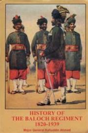 Cover of: History of the Baloch Regiment 1820-1939 | Raffiudin Ahmed