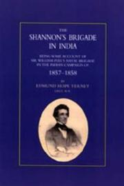 Cover of: Shannon OS Brigade in India, Being Some Account of Sir William Peel OS Naval Brigade in the Indian Campaign of 1857-1858