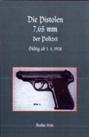 Cover of: 7.65mm Police Pistols (German) | Naval & Military Press