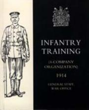 Cover of: Infantry Training 4 - Company Organization 1914 | War Office