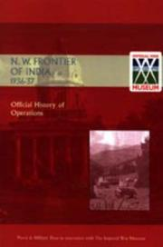 Cover of: Official History of Operations on the North-west Frontier of India, 1936-1937 | Naval & Military Press