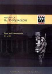 Cover of: History of No.30 Squadron Raf. Egypt And Mesopotamia 1914 to 1919 | J. Everidge