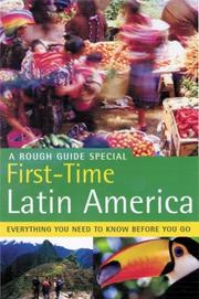 Cover of: The Rough Guide to First-Time Latin America 1 | Rough Guides
