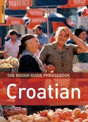 Cover of: The Rough Guide to Croatian Dictionary Phrasebook 1