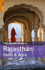 Cover of: The Rough Guide to Rajasthan, Delhi  &  Agra 1