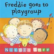 Cover of: Freddie Goes to Playgroup (Toddler Books)