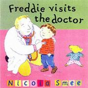 Cover of: Freddie Visits the Doctor (Toddler Books)