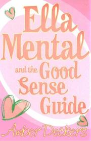 Cover of: Ella Mental and the Good Sense Guide