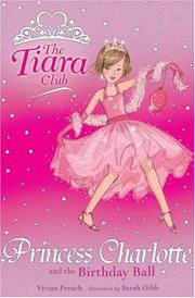 Cover of: Princess Charlotte and the Birthday Ball (Tiara Club)
