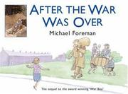 Cover of: After the War Was Over | Michael Foreman