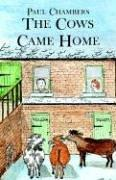 Cover of: The Cows Came Home