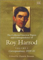 Cover of: The Collected Interwar Papers and Correspondence of Roy Harrod