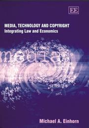 Media, technology, and copyright by Michael A. Einhorn