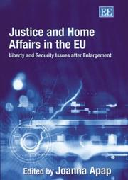 Cover of: Justice and home affairs in the EU |