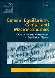 Cover of: General Equilibrium, Capital And Macroeconomics | Fabio Petri