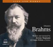 Cover of: Brahms (Life and Works (Naxos))
