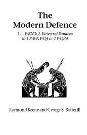 Cover of: The Modern Defence (Hardinge Simpole Chess Classics) | Raymond D. Keene
