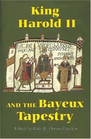 Cover of: King Harold II and the Bayeux Tapestry