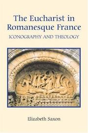 Cover of: The Eucharist in Romanesque France