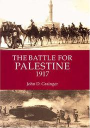 Cover of: The Battle for Palestine 1917 (Warfare in History) | Grainger, John D.