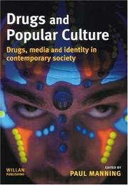 Cover of: Drugs And Popular Culture | Paul Manning
