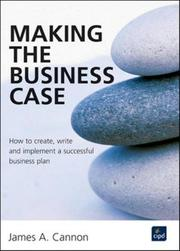 Cover of: Making the Business Case | James Cannon
