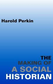 Cover of: The Making of a Social Historian