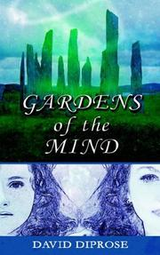 Cover of: Gardens of the Mind | David Diprose