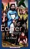 Cover of: The Easter Story | J, A Chew