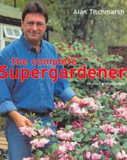 Cover of: The Complete Supergardener
