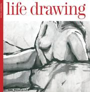 Cover of: Life Drawing Foundation Course