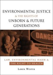 Cover of: Environmental Justice and the Rights of Unborn and Future Generations