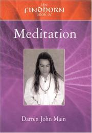 Cover of: The Findhorn Book of Meditation | Darren Main